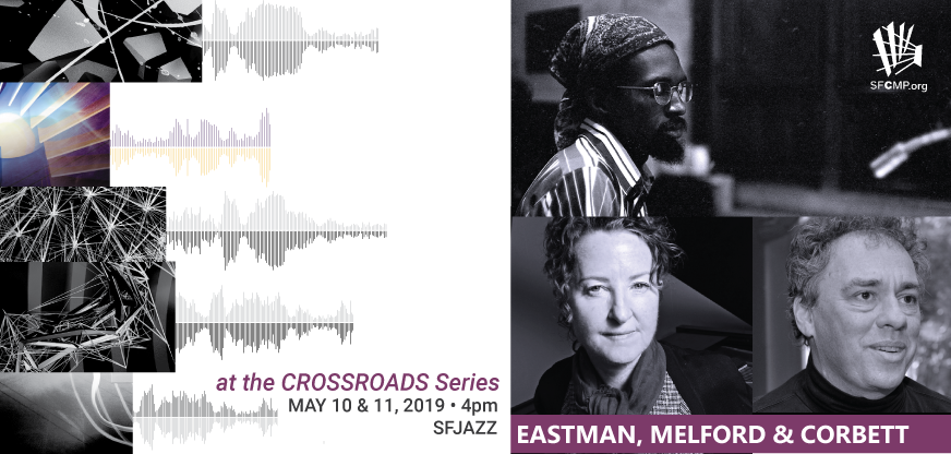 SFCMP Performances at the CROSSROADS SeriesGuerrilla Sounds: Julius Eastman's Legacy