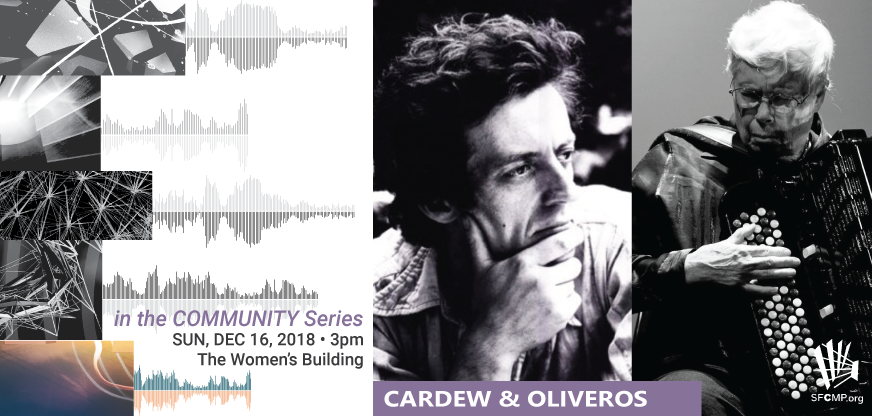 SFCMP in the COMMUNITY Series Sonic Meditations - Cardew and Oliveros