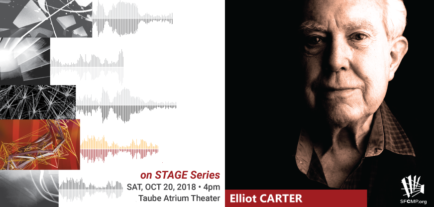 on Stage Series - Elliot Carter and Beyond