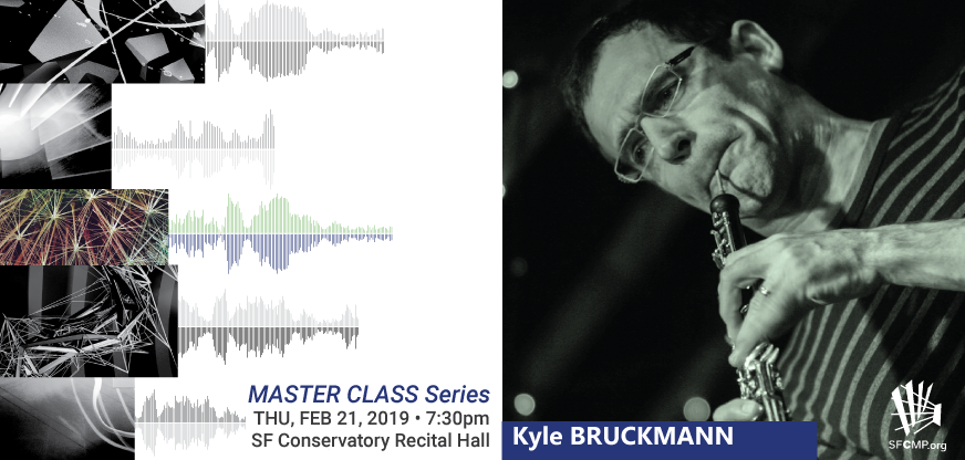 SFCMP Contemporary Music MasterclassClinician: Kyle Bruckmann, oboe